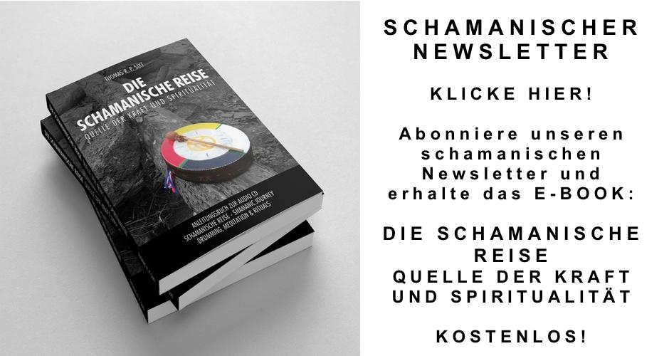 Newsletter Anmeldung Schamanismus und Schamanische Seminare und Veranstaltungen